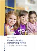 Kinder in der Kita mehrsprachig fördern (eBook, ePUB)
