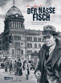 Der nasse Fisch / Kommissar Gereon Rath Bd.1 (erweiterte Neuausgabe)