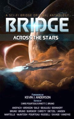 Bridge Across the Stars: A Sci-Fi Bridge Original Anthology (eBook, ePUB)