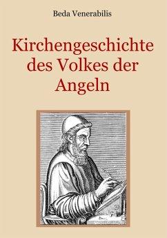 Kirchengeschichte des Volkes der Angeln (eBook, ePUB)