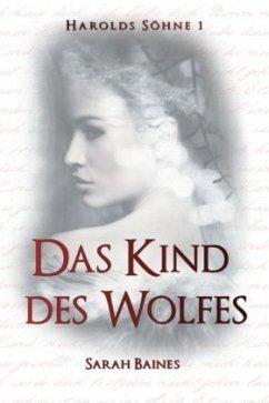 Das Kind des Wolfes - Baines, Sarah