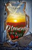 Momente der Zeit (eBook, ePUB)