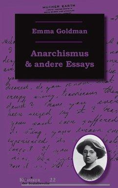 Anarchismus und andere Essays (eBook, ePUB) - Goldman, Emma