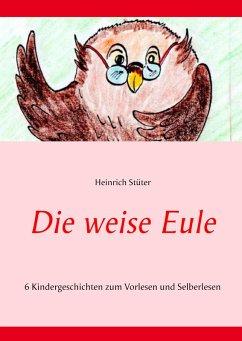 Die weise Eule (eBook, ePUB)