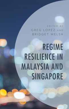 Regime Resilience in Malaysia and Singapore (eB...