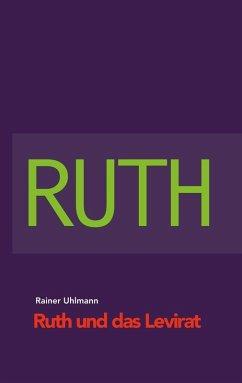 Ruth und das Levirat (eBook, ePUB)