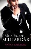 Mein Ex, der Milliardär (eBook, ePUB)