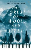 The Forest of Wool and Steel (eBook, ePUB)