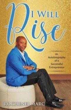 I Will Rise (eBook, ePUB) - Marc, Rochenel