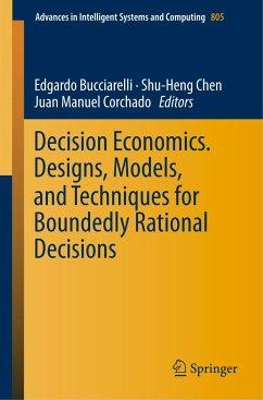 Decision Economics. Designs, Models, and Techni...