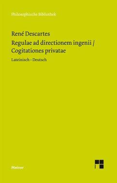 Regulae ad directionem ingenii / Cogitationes privatae - Descartes, René