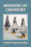Wonders of Chemistry (Yesterday's Classics)