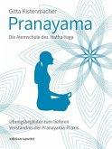 Pranayama Die Atemschule des Hatha-Yoga