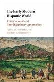 Early Modern Hispanic World (eBook, PDF)