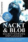 Nackt & Bloß - Selbstführung UNPLUGGED