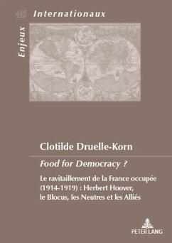 Food for Democracy ? - Druelle-Korn, Clotilde