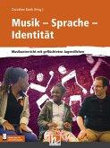 Musik - Sprache - Identität