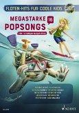 Megastarke Popsongs, 1-2 Sopran-Blockflöten, m. Audio-CD