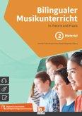 Bilingualer Musikunterricht. Band 2 Material
