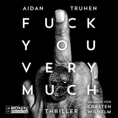 Fuck you very much, 1 MP3-CD - Truhen, Aidan
