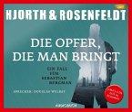 Die Opfer, die man bringt / Sebastian Bergman Bd.6 (3 MP3-CDs)