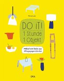 Do it! 1 Stunde - 1 Objekt (Mängelexemplar)