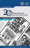 20 años de estrenos de cine en el Perú (1950-1969) (eBook, ePUB)