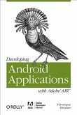 Developing Android Applications with Adobe AIR (eBook, PDF)
