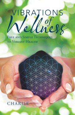 Vibrations of Wellness (eBook, ePUB)