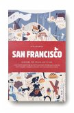 CITIxFamily City Guides - San Francisco (Mängelexemplar)
