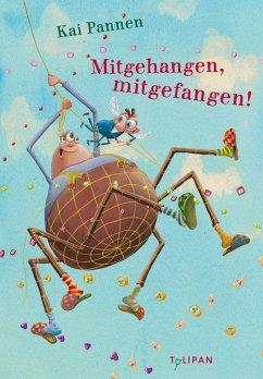 Mitgehangen, mitgefangen! / Du spinnst wohl! Bd.3 (eBook, ePUB) - Pannen, Kai