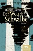 Der Weg der Schwalbe (eBook, ePUB)