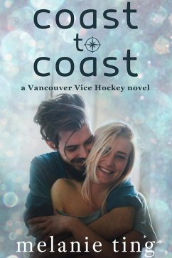 Coast to Coast (Vancouver Vice Hockey, #5)