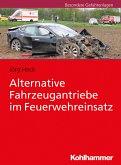 Alternative Fahrzeugantriebe im Feuerwehreinsatz (eBook, PDF)