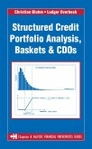 Structured Credit Portfolio Analysis, Baskets and CDOs (eBook, PDF)