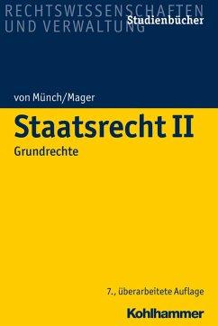 Staatsrecht II (eBook, PDF) - Münch, Ingo Von; Mager, Ute