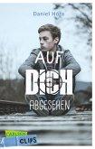 Carlsen Clips: Auf dich abgesehen (eBook, ePUB)