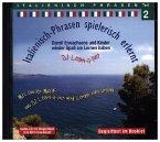Italienisch-Phrasen spielerisch erlernt, 1 Audio-CD (mit Möglichkeit zum MP3-Download)