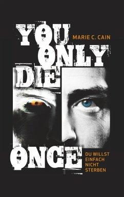 You Only Die Once (eBook, ePUB)