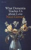 What Dementia Teaches Us About Love (eBook, ePUB)