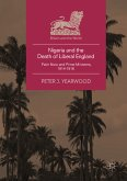 Nigeria and the Death of Liberal England (eBook, PDF)