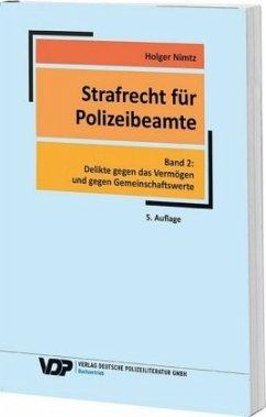 Strafrecht für Polizeibeamte. Band 02 - Nimtz, Holger