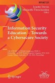 Information Security Education: Towards a Cybersecure Society