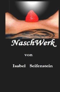 NaschWerk - Seifenstein, Isabel