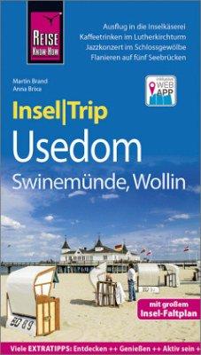 Reise Know-How InselTrip Usedom mit Swinemünde und Wollin - Brixa, Anna; Brand, Martin