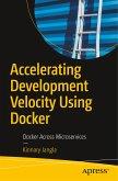 Accelerating Development Velocity Using Docker