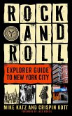 Rock and Roll Explorer Guide to New York City (eBook, ePUB)