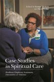 Case Studies in Spiritual Care (eBook, ePUB)
