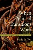 When Political Transitions Work (eBook, ePUB)