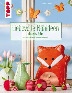 Liebevolle Nähideen durchs Jahr (eBook, PDF) - Schmitt, Gudrun
